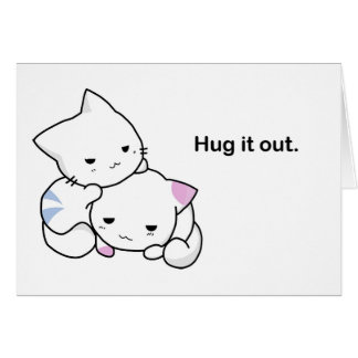 Hug it Out Kittens Greeting Card