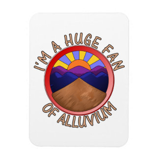 Huge Fan of Alluvium Pun Rectangular Photo Magnet