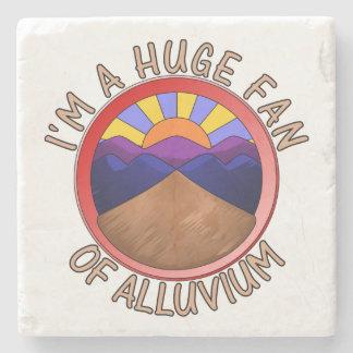 Huge Fan of Alluvium Pun Stone Coaster