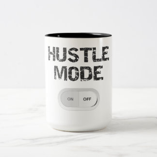 Hustle Mode On Two-Tone Mug
