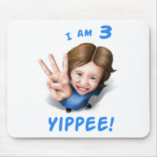 'I Am 3 - Yippee!' - Age 3 Birthday Girl Mouse Pad
