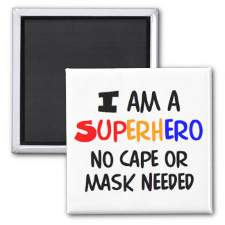 I am superhero square magnet