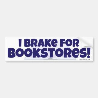 I Brake for Bookstores! Bumper Sticker