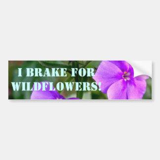 I Brake for Wildflowers Bumper Sticker