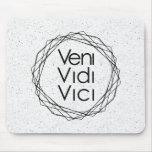 """I Came, I Saw, I Conquered """"Veni, Vidi, Vici"""" Mouse Pad"""