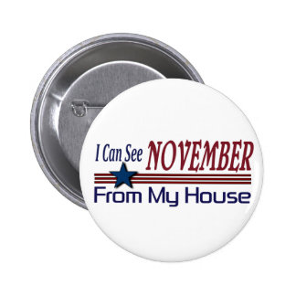 I Can See November From My House 6 Cm Round Badge