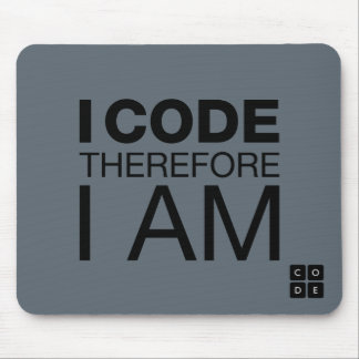 I Code Therefore I Am Mouse Pad