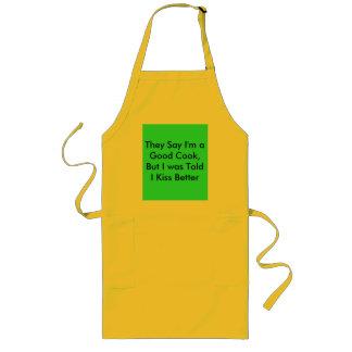 I Cook Good-But Kiss Better! Long Apron