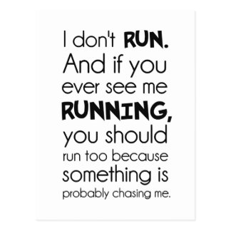 I Don't Run.  Something Is Probably Chasing Me. Postcard