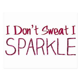 I Don't Sweat I Sparkle Postcard