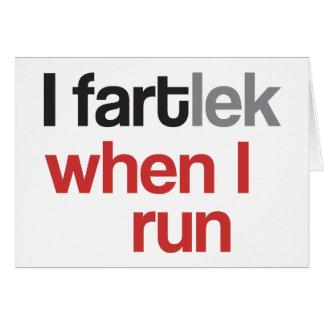 I FARTlek when I Run © - Funny FARTlek Note Card