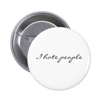 I hate people 6 cm round badge