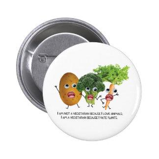 I hate veggies :) 6 cm round badge