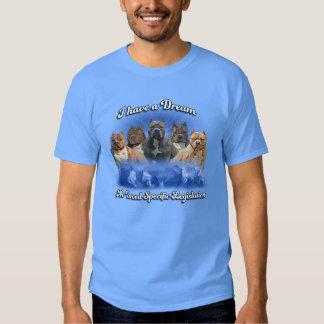I Have a Dream, No Breed Specific Legislation Tshirt