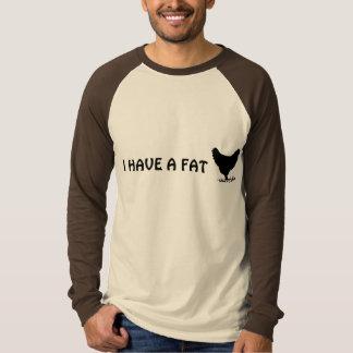 i have a fat c@*k t-shirt