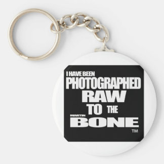 I have been Photographed Raw to the Martin Bone Basic Round Button Key Ring