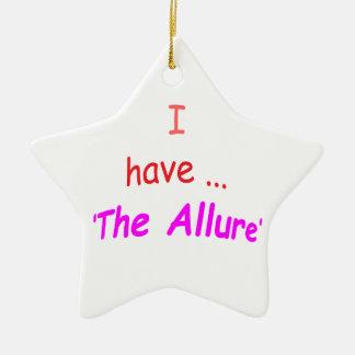 I Have the Allure Ceramic Star Decoration