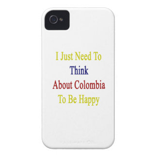 I Just Need To Think About Colombia To Be Happy iPhone 4 Case-Mate Case