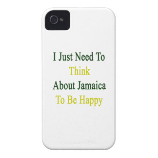 I Just Need To Think About Jamaica To Be Happy iPhone 4 Cases