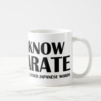 I Know Karate. And like 2 other Japanese words. Basic White Mug