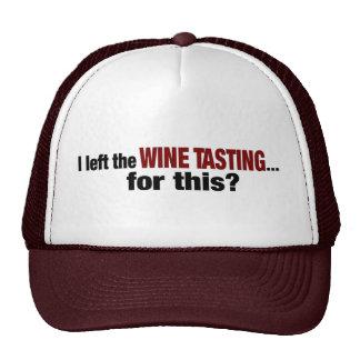 I Left Wine Tasting For This Cap