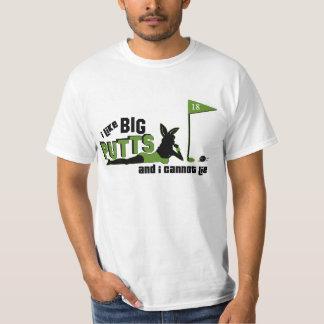 I Like Big Putts And I Cannot Lie For Light Shirts