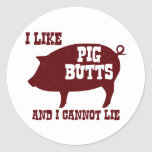 I like Pig Butts and I Cannot Lie BBQ Bacon Round Sticker