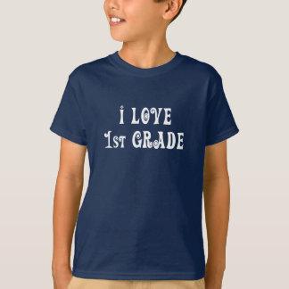 I Love 1st Grade White Design Shirt