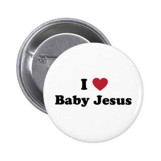 I love baby jesus 6 cm round badge
