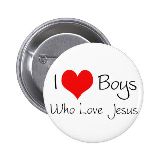 I love boys who love jesus 6 cm round badge