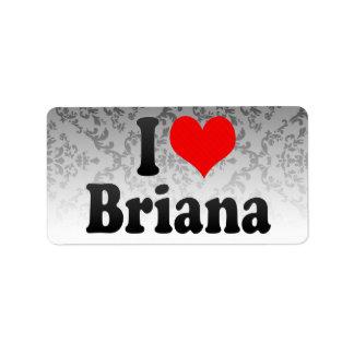 I love Briana Address Label