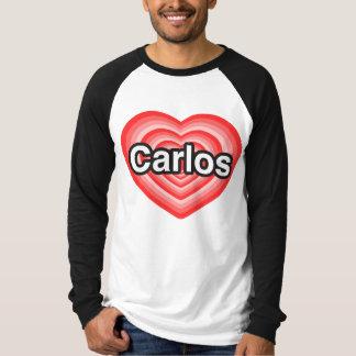 I love Carlos. I love you Carlos. Heart Shirt