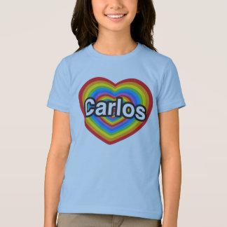 I love Carlos. I love you Carlos. Heart T-shirt