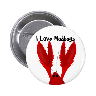 I Love Crawfish Mudbugs Button