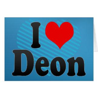 I love Deon Greeting Card