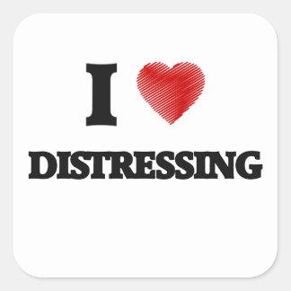 I love Distressing Square Sticker