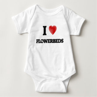 I love Flowerbeds T-shirts