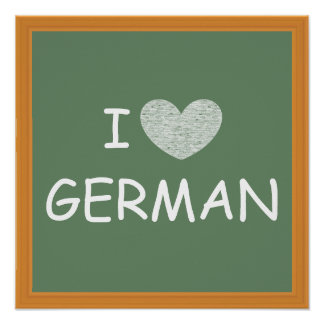 I Love German Poster