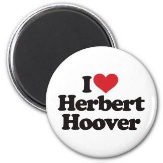 I Love Herbert Hoover 6 Cm Round Magnet