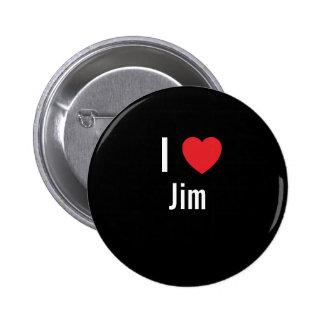 I love Jim 6 Cm Round Badge