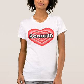 I love Kenneth. I love you Kenneth. Heart T Shirts