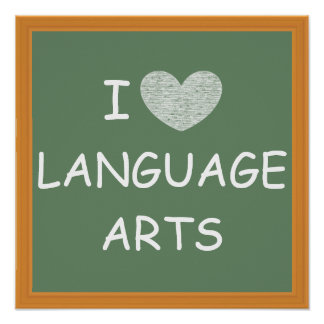 I Love Language Arts Poster