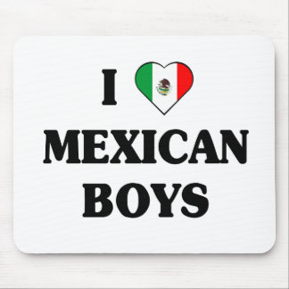 I love Mexican Boys Mouse Pad