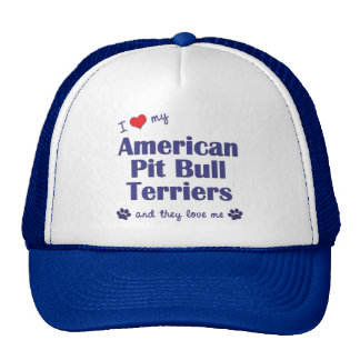 I Love My American Pit Bull Terriers (Multi Dogs) Cap