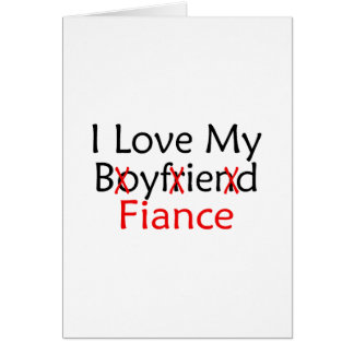 I Love My Boyfriend Fiance Greeting Card