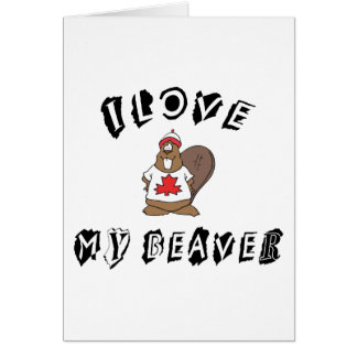 I Love My Canadian Beaver Gift Greeting Card