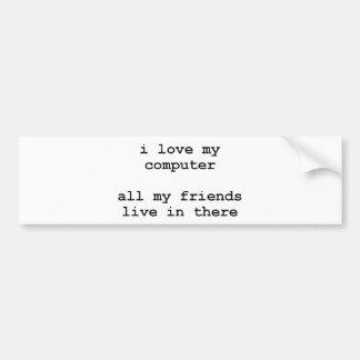 i love my computer bumper sticker