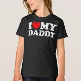 I Love My Daddy Tee Shirts