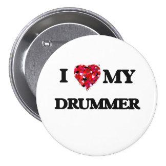 I love my Drummer 7.5 Cm Round Badge