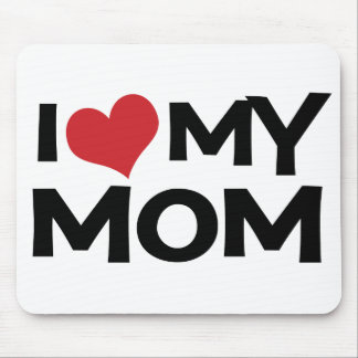 I Love My Mom Mother's Day Mousepad